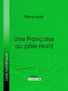 Une Française au pôle Nord