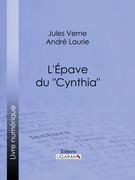 """L'Épave du """"Cynthia""""…"""
