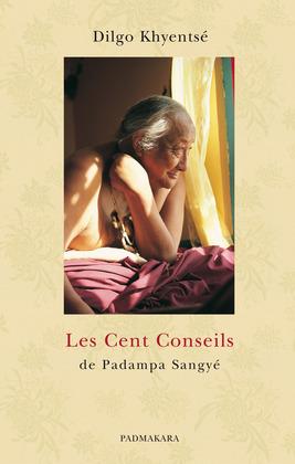 Les Cent Conseils de Padampa Sangyé