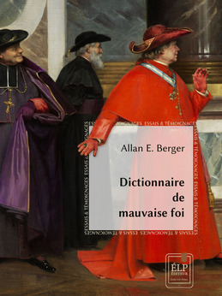 Dictionnaire de mauvaise foi