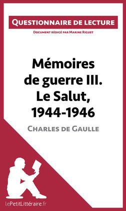 Mémoires de guerre III. Le Salut, 1944-1946 de Charles de Gaulle