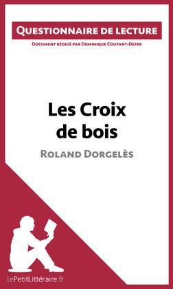 Les Croix de bois de Roland Dorgelès