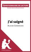 J'ai saigné de Blaise Cendrars