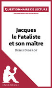 Jacques le Fataliste et son maître de Denis Diderot