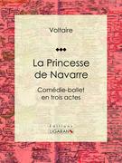 La Princesse de Navarre