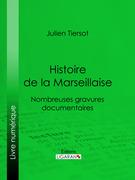 Histoire de la Marseillaise