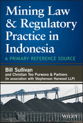 Mining Law and Regulatory Practice in Indonesia