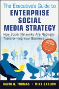 The Executive's Guide to Enterprise Social Media Strategy