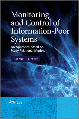 Monitoring and Control of Information-Poor Systems