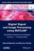 Digital Signal and Image Processing using MATLAB, Volume 1