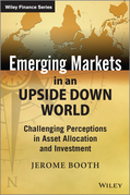 Emerging Markets in an Upside Down World
