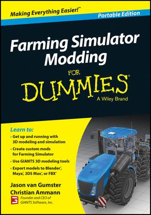 Farming Simulator Modding For Dummies