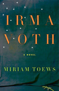 Irma Voth: A Novel