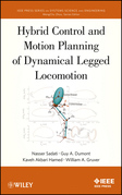 Hybrid Control and Motion Planning of Dynamical Legged Locomotion