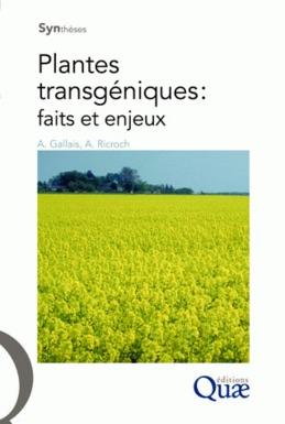 Plantes transgéniques : faits et enjeux