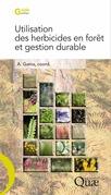 Utilisation des herbicides en forêt et gestion durable
