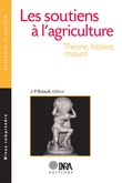 Les soutiens à l'agriculture