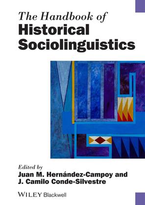 The Handbook of Historical Sociolinguistics