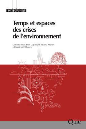 Temps et espaces des crises de l'environnement