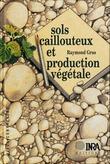 Sols caillouteux et production végétale