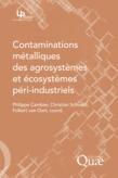 Contaminations métalliques des agrosystèmes et écosystèmes péri-industriels