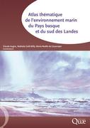 Atlas thématique de l'environnement marin du Pays basque et du sud des Landes