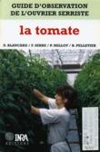 Guide d'observation de l'ouvrier serriste : la tomate