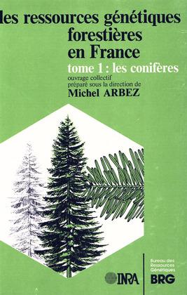 Les ressources génétiques forestières en France