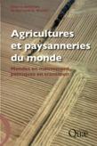Agricultures et paysanneries du monde