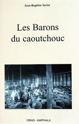 Les Barons du caoutchouc