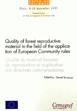 Qualité du matériel forestier de reproduction et application des directives communautaires
