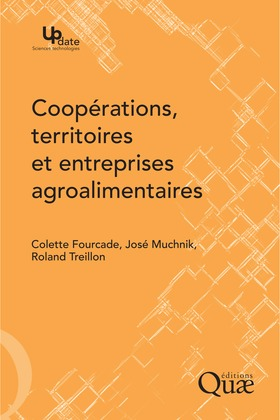 Coopérations, territoires et entreprises agroalimentaires