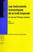 Les instruments économiques de la forêt tropicale