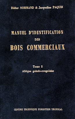 Manuel d'identification des bois commerciaux - Tome 2