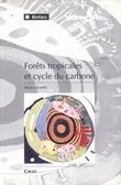 Forêts tropicales et cycle du carbone