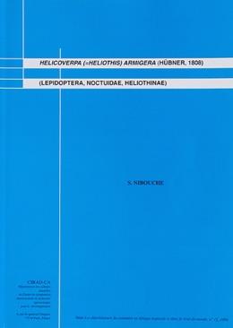 Helicoverpa (= Heliothis) armigera Hübner, 1808) (Lepidoptera, Noctuidae, Heliothinae)