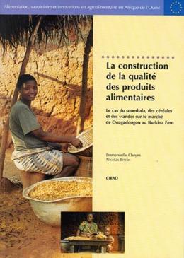 La construction de la qualité des produits alimentaires