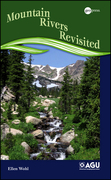 Mountain Rivers Revisited