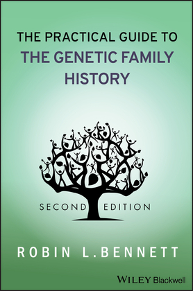 The Practical Guide to the Genetic Family History