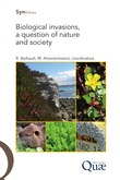 Biological Invasions, a Question of Nature and Society