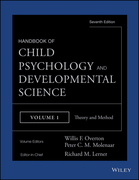 Handbook of Child Psychology and Developmental Science, Theory and Method
