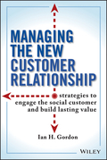 Managing the New Customer Relationship
