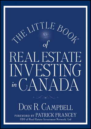 The Little Book of Real Estate Investing in Canada