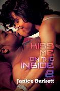 Kiss Me On the Inside 2