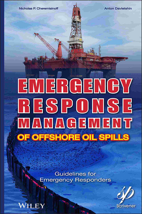 Emergency Response Management of Offshore Oil Spills