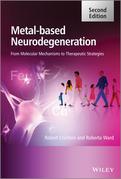 Metal-Based Neurodegeneration