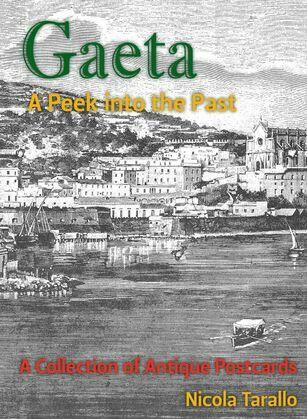 Gaeta - A Peek Into the Past