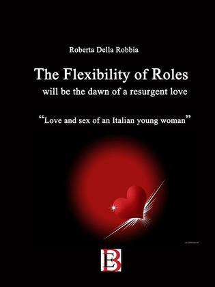 THE FLEXIBILITY of Roles