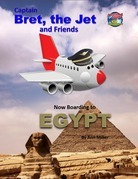 Captain Bret, the Jet and Friends: Now Boarding to Egypt