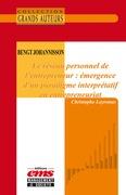 Bengt Johannisson - Le réseau personnel de l'entrepreneur : émergence d'un paradigme interprétatif en entrepreneuriat